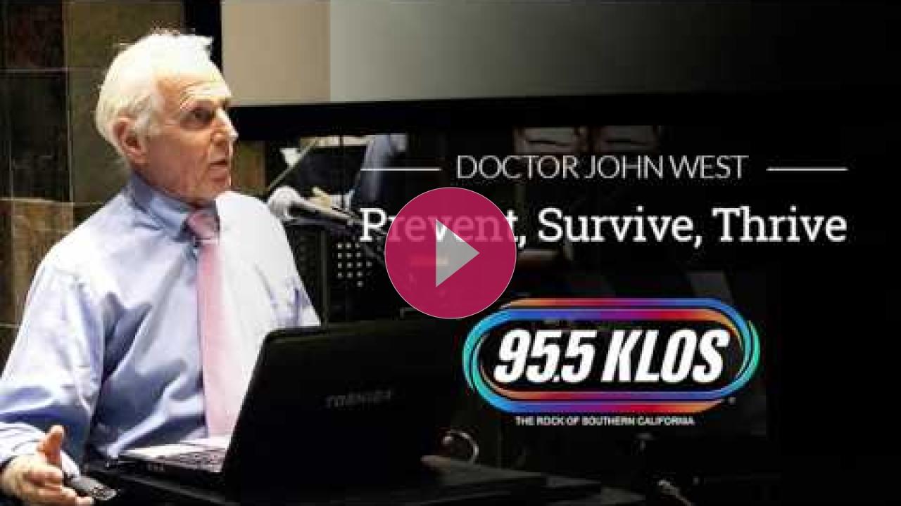 Embedded thumbnail for Dr. John West on KLOS